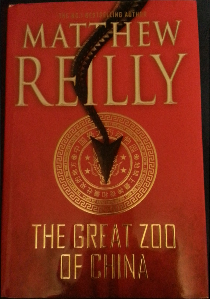 The Great Zoo of China – Matthew Reilly