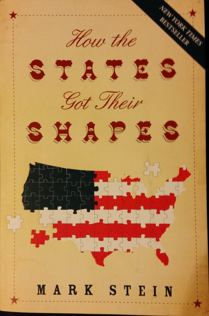 How the States Got Their Shapes – Mark Stein