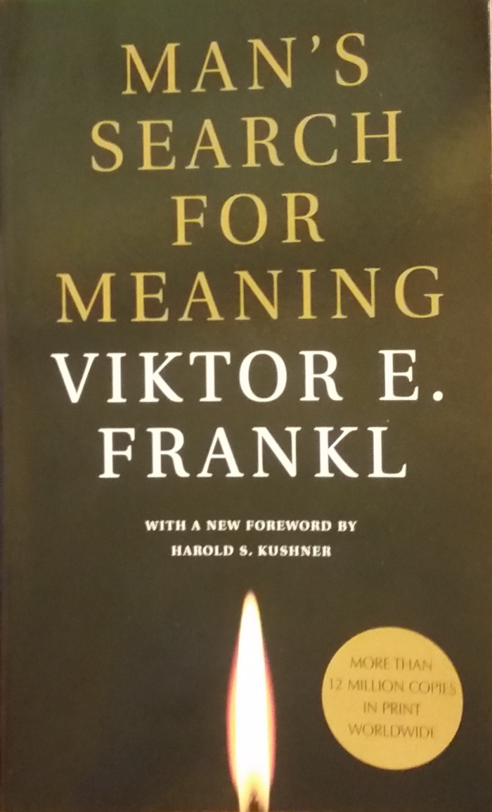 Man's Search for Meaning – Viktor E.Frankl