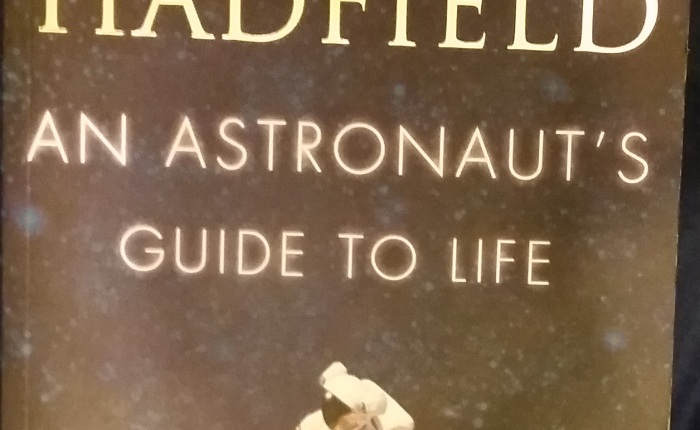An Astronaut's Guide to Life – Chris Hadfield