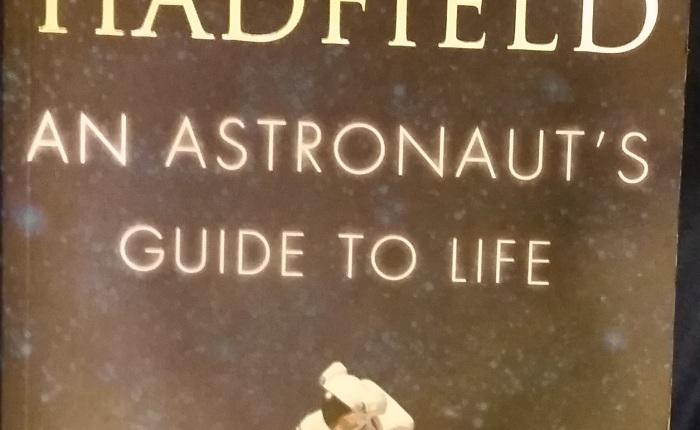 An Astronaut's Guide to Life – ChrisHadfield