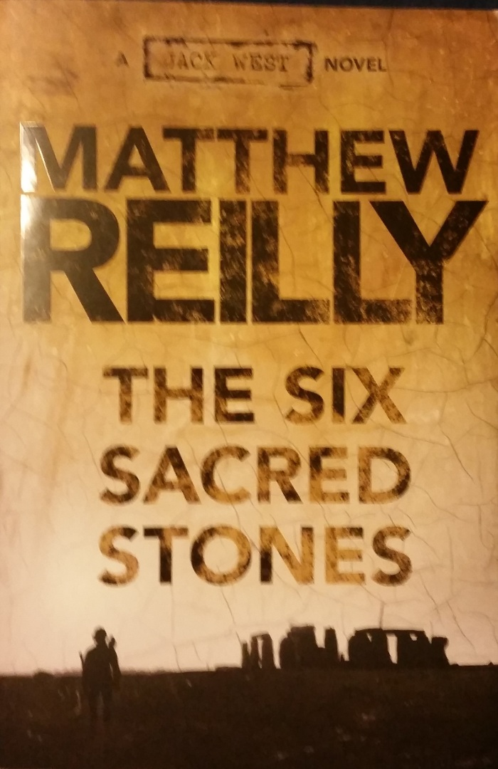 The Six Sacred Stones – Matthew Reilly