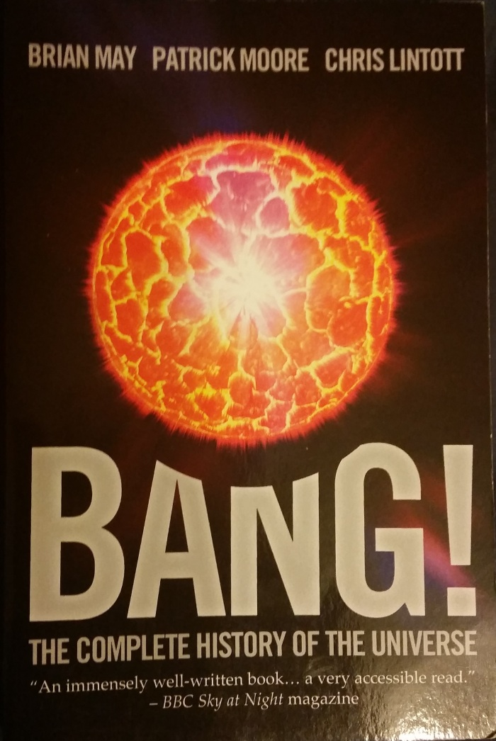 Bang! The Complete History Of The Universe – Brian May, Patrick Moore & Chris Lintott