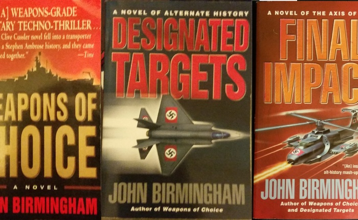 Axis of Time Trilogy – JohnBirmingham
