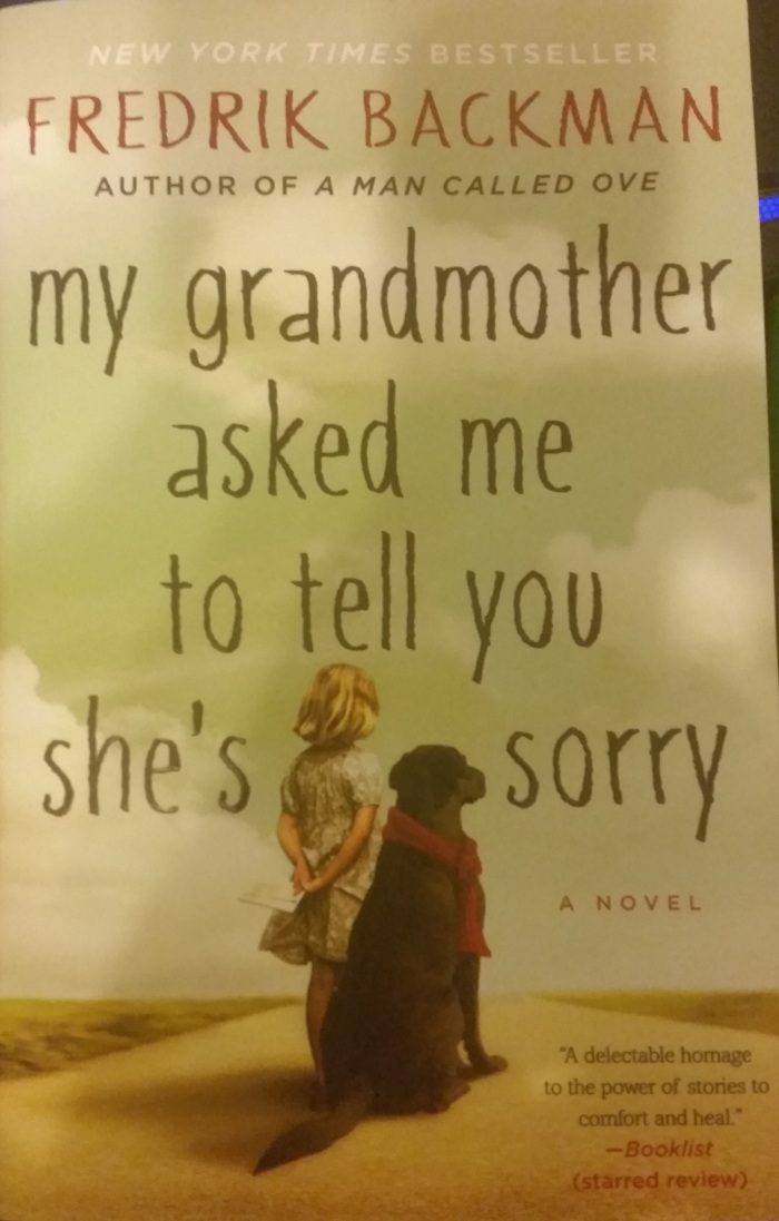 My Grandmother Asked Me To Tell You She's Sorry – FredrikBackman
