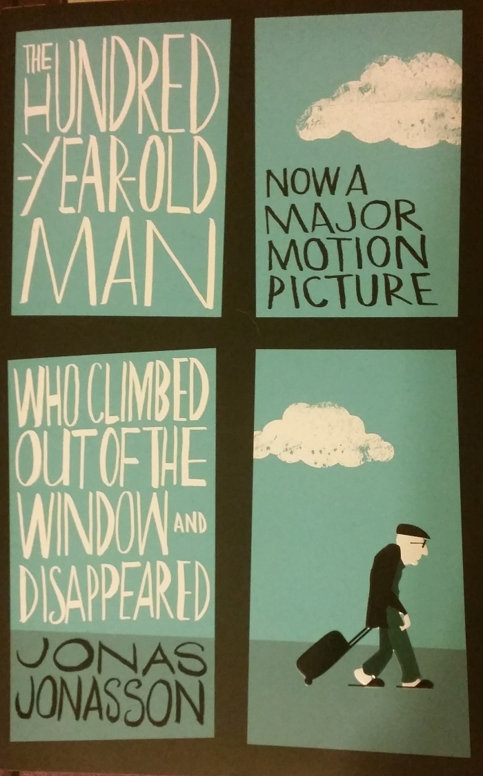 The 100 Year Old Man Who Climbed Out The Window And Disappeared – Jonas Jonasson